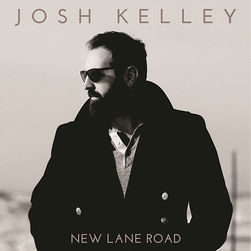 New Lane Road by Josh Kelley