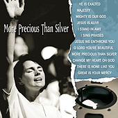 More Precious Than Silver: Vintage Worship, Vol. 3 by Various Artists
