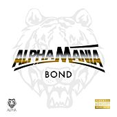 Play & Download Alphamania by Bond | Napster