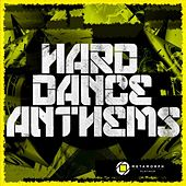 Play & Download Hard Dance Anthems, Vol. 4 by Various Artists | Napster