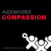 Play & Download Compassion by Audiowhores | Napster