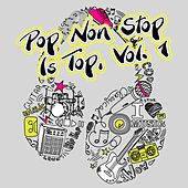 Play & Download Pop Non Stop Is Top, Vol. 1 by Various Artists | Napster