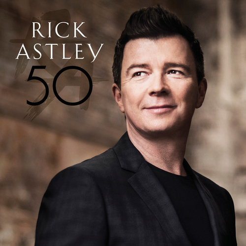 Play & Download 50 by Rick Astley | Napster