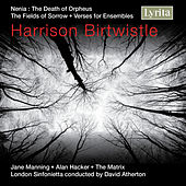 Birtwistle: Verses for Ensembles by Various Artists