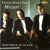 Play & Download Mozart: Piano Trios K. 502, K. 542 & K. 548 by Vienna Piano Trio | Napster