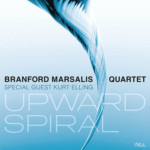 Upward Spiral by Branford Marsalis