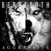Play & Download Aggressive by Beartooth | Napster