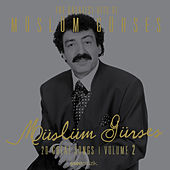 Play & Download The Greatest Hits of Müslüm Gürses, Vol. 2 by Müslüm Gürses | Napster
