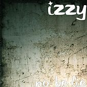 Play & Download No Be Lie by Izzy | Napster