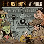 I Wonder by The Lost Boys