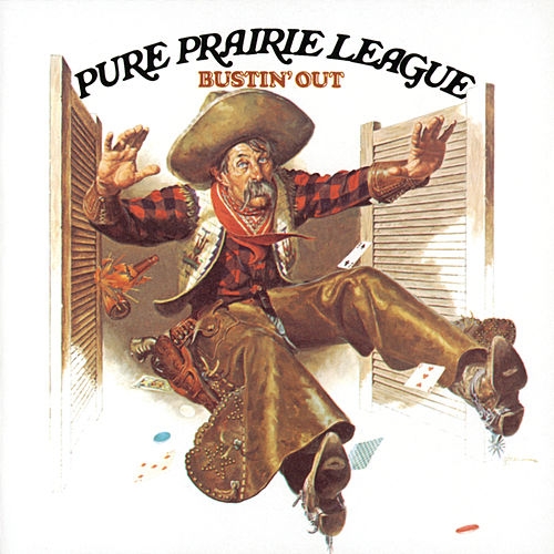 Play & Download Bustin' Out by Pure Prairie League | Napster