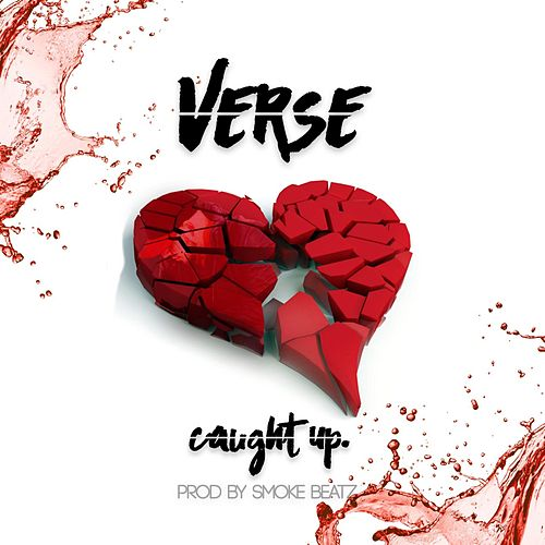Play & Download Caught Up by Verse   Napster
