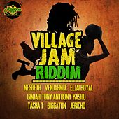 Play & Download Village Jam Riddim by Various Artists | Napster