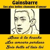 Gainsbarre ses plus belles chansons d'amour von Serge Gainsbourg