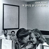 Play & Download In Spite of Ourselves by John Prine | Napster