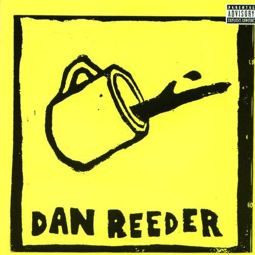 Play & Download Dan Reeder by Dan Reeder | Napster