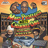 Play & Download Mad Professor Meets Channel One by Various Artists | Napster