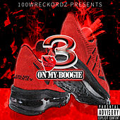 Play & Download On My Boogie by 3 | Napster