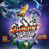 Ratchet & Clank (Original Soundtrack Album) by Various Artists