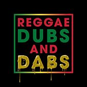Play & Download Reggae Dubs and Dabs - EP by Various Artists | Napster