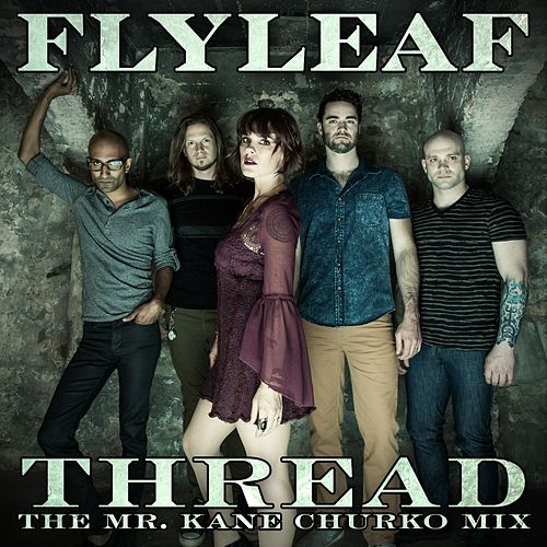 Play & Download Thread (The Mr. Kane Churko Mix) by Flyleaf | Napster