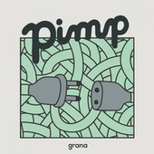 Play & Download Grana by Pimp | Napster