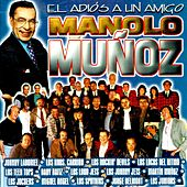 Play & Download El Adios a Un Amigo Manolo Muñoz by Various Artists | Napster