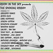 Play & Download The Smoking Riddim by Various Artists | Napster