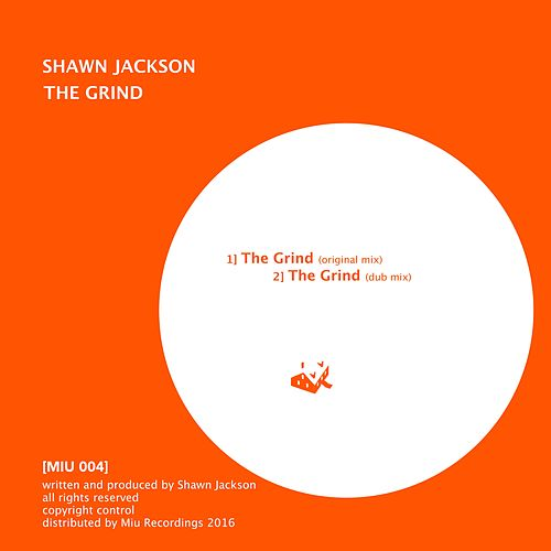 Play & Download The Grind by Shawn Jackson   Napster