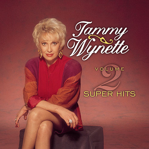 Play & Download Super Hits Vol. 2 by Tammy Wynette | Napster