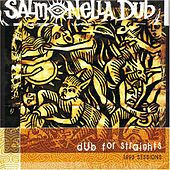 Dub for Straights (1993 Sessions) by Salmonella Dub