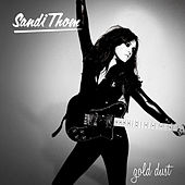 Play & Download Gold Dust by Sandi Thom | Napster