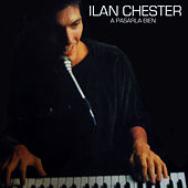 Play & Download A Pasarla Bien by Ilan Chester | Napster