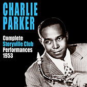 Complete Storyville Club Performances1953 by Charlie Parker