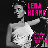 Play & Download Complete Masters 1936-1946 by Lena Horne | Napster