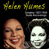 Play & Download Complete 1927-1950 Studio Recordings by Helen Humes | Napster