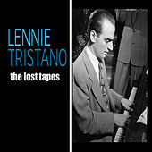 The Lost Tapes by Lennie Tristano