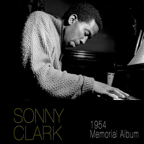 Play & Download 1954 Memorial Album (Live) by Sonny Clark | Napster