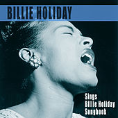 Play & Download Sings the Billie Holiday Songbook by Billie Holiday | Napster