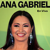 Play & Download En Vivo by Ana Gabriel | Napster