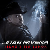 Play & Download Firme y Sin Temor by Juan Rivera | Napster