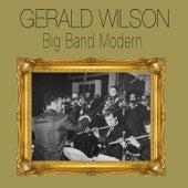 Big Band Modern (Bonus Track Version) by Gerald Wilson