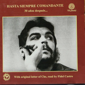 Play & Download Hasta Siempre Comandante by Various Artists | Napster