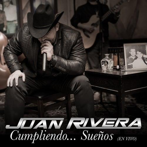 Play & Download Cumpliendo Sueños (En Vivo) by Juan Rivera | Napster