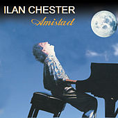Play & Download Amistad by Ilan Chester | Napster