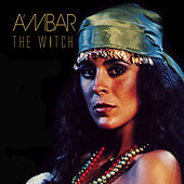 Play & Download The Witch by Ambar | Napster