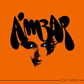Play & Download Love Maniac by Ambar | Napster