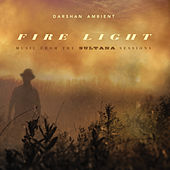 Play & Download Fire Light by Darshan Ambient | Napster