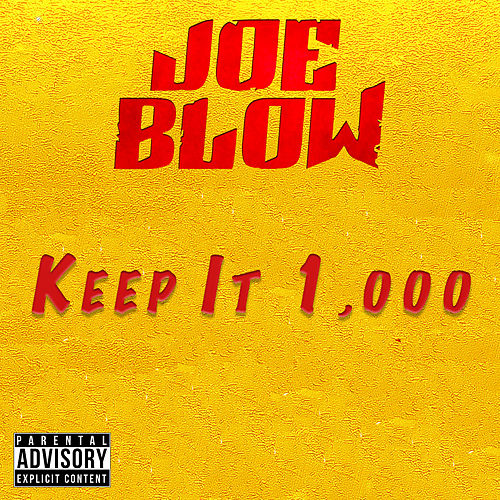 Play & Download Keep It 1,000 by Joe Blow | Napster