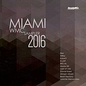 Miami WMC 2016 Sampler - EP by Various Artists